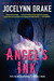 Angel's Ink (The Asylum's Tales, #1) by Jocelynn Drake