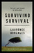 Surviving Survival  The Art and Science of Resilience