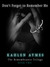 Don't Forget to Remember Me (The Remembrance Trilogy, #2) by Kahlen Aymes