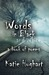 Words in Black and White  a book of poems by Katie Hughart
