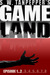 GAMELAND Episodes 1-8 (S. W. Tanpepper's GAMELAND) by Saul Tanpepper