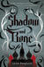 Shadow and Bone (The Grisha Trilogy, #1) by Leigh Bardugo