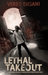 Lethal Takeout (Ghost Post Mysteries #1) by Vered Ehsani