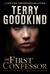 The First Confessor (The Legend of Magda Searus, #1) by Terry Goodkind