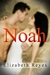 Noah (5th Street, #1) by Elizabeth Reyes
