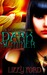 Dark Summer (Book I, Witchling Trilogy) by Lizzy Ford