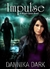 Impulse (Mageri Series, #3) by Dannika Dark