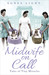 Midwife on Call  Tales of Tiny Miracles by Agnes Light