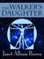 The Walker's Daughter by Janet Allison Brown
