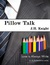 Pillow Talk by J.H. Knight