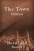 The Town (Burnfield Book II) by M.D. Eyre