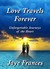 Love Travels Forever by Jaye Frances