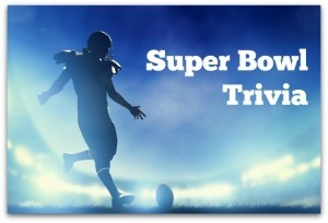 Super Bowl Trivia Facts You Should Know
