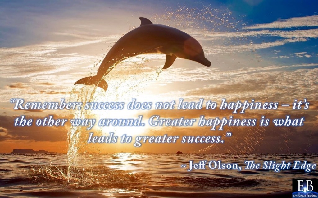 Happiness Leads to Success Quote by Jeff Olson
