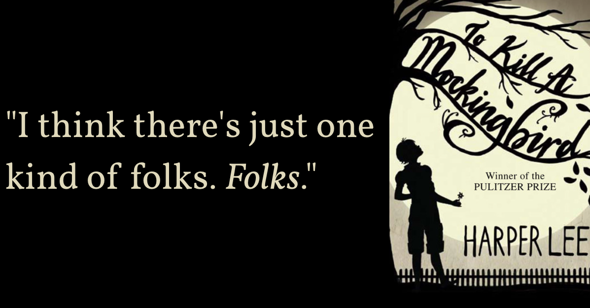 Goodreads Blog Post: 9 Timeless Quotes from Harper Lee's To Kill a ...