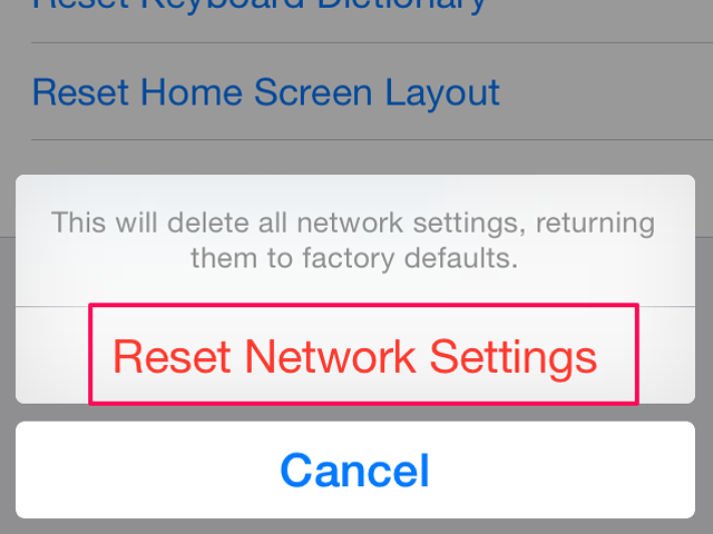 Resetting network settings may clear iPhone connection glitches.