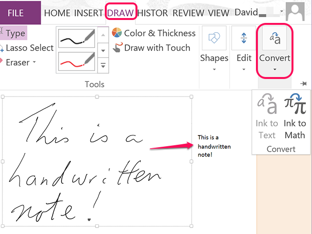 OneNote quickly converts even the worst handwriting.