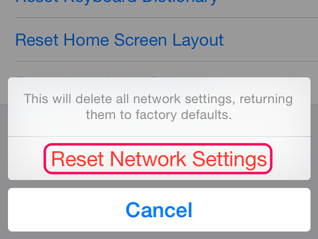Tap Reset Network Settings to confirm the reset.