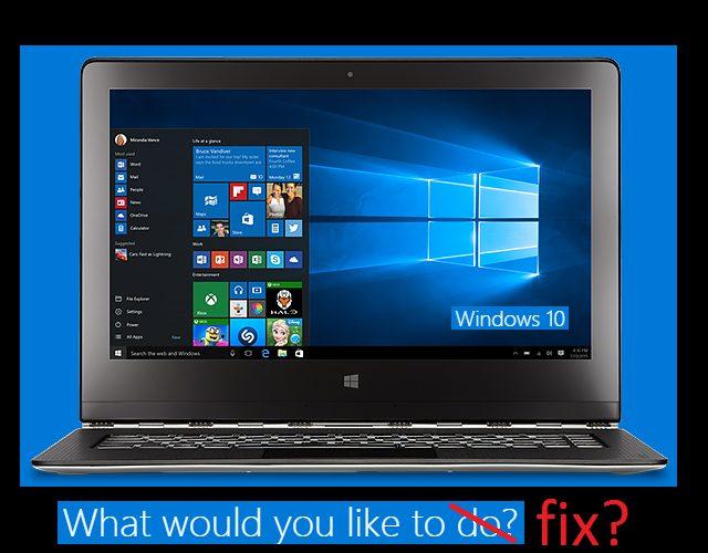 Fixing Windows 10 bugs