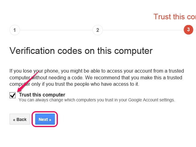 Manage your computer's Trust status through your Google Two-Step Verification Account page.