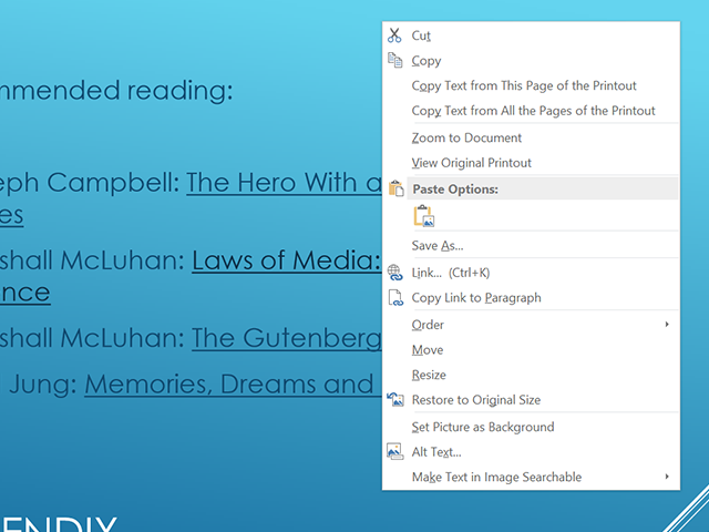 Edit a slide as you would any OneNote image.