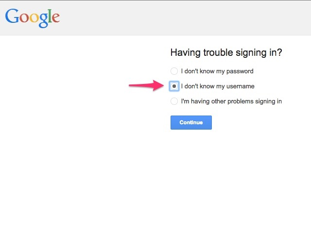 Use Google account recovery to find your Gmail address.