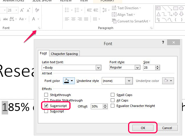 Select superscript in the Font menu to format the footnote number.
