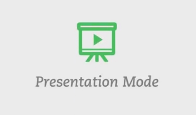 Presentation mode turns your notes into a Powerpoint-like production.