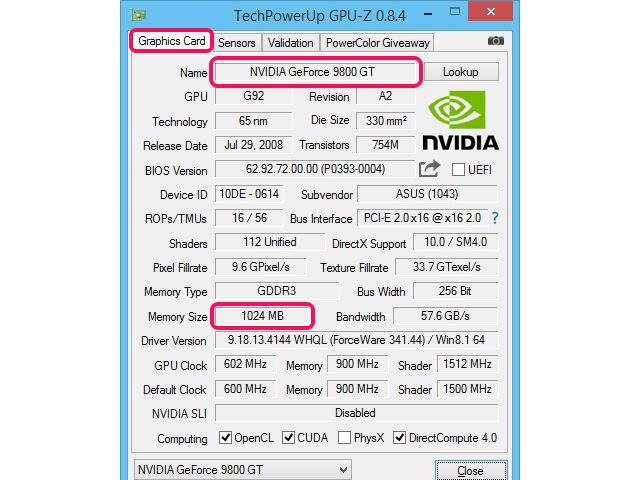 Use GPU-Z to find the model of your graphics card.