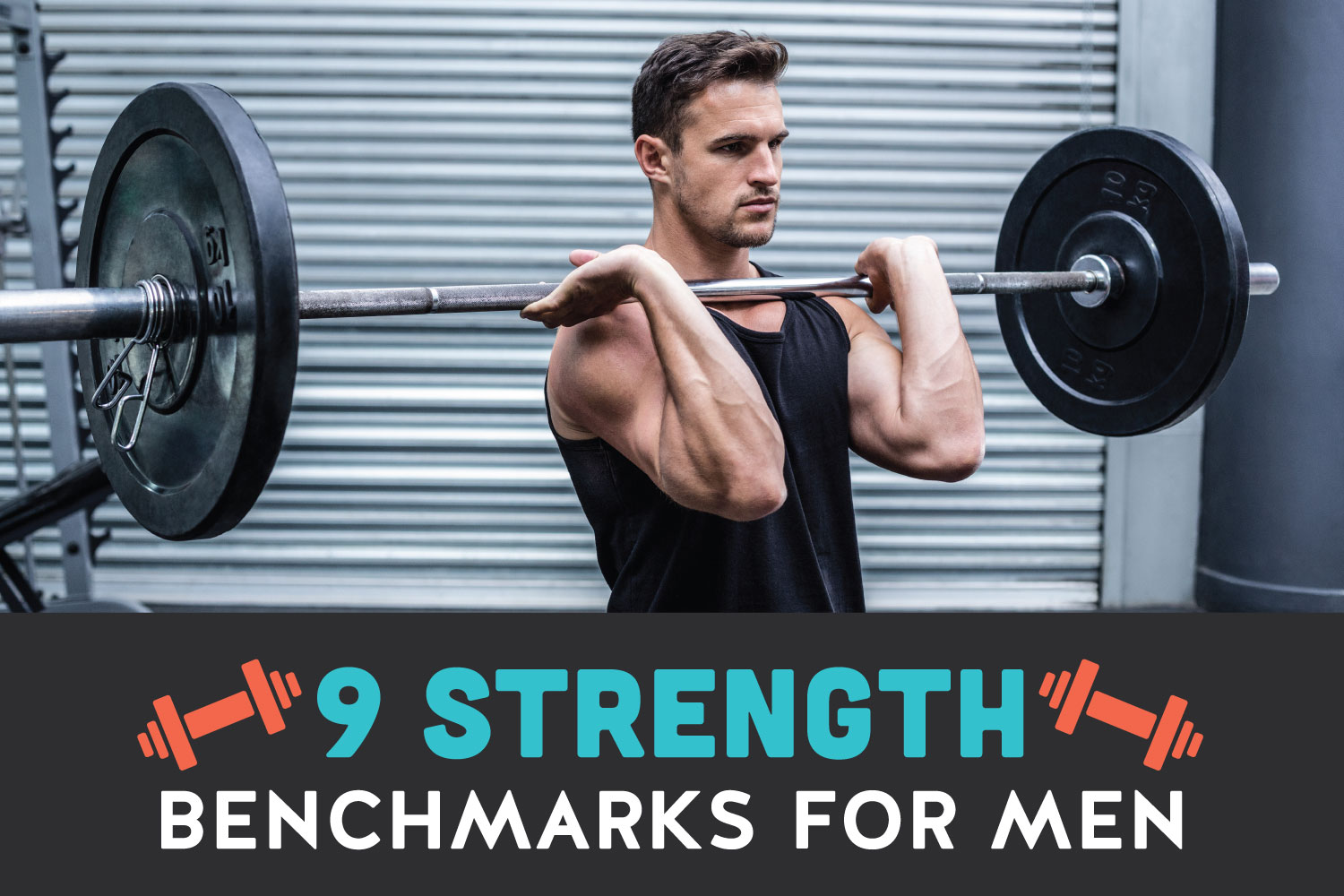 the difference between muscular strength muscular endurance 9 essential strength benchmarks for men
