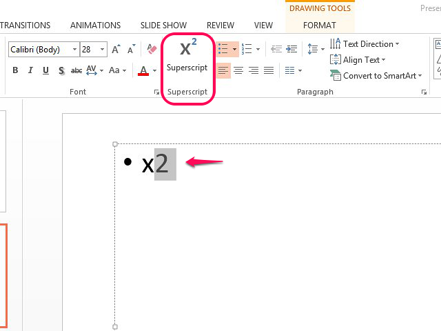 Select the Superscript button the ribbon to format exponents.