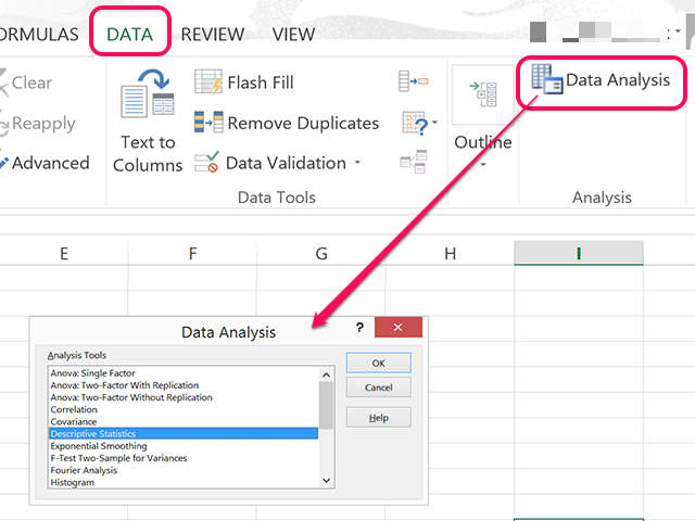Select Descriptive Statistics from the Data Analysis window.