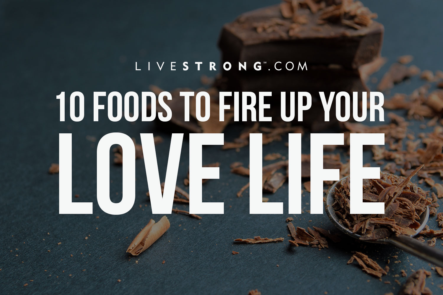 Top foods to increase libido or sexual desire my health tips - 10 Foods To Fire Up Your Love Life
