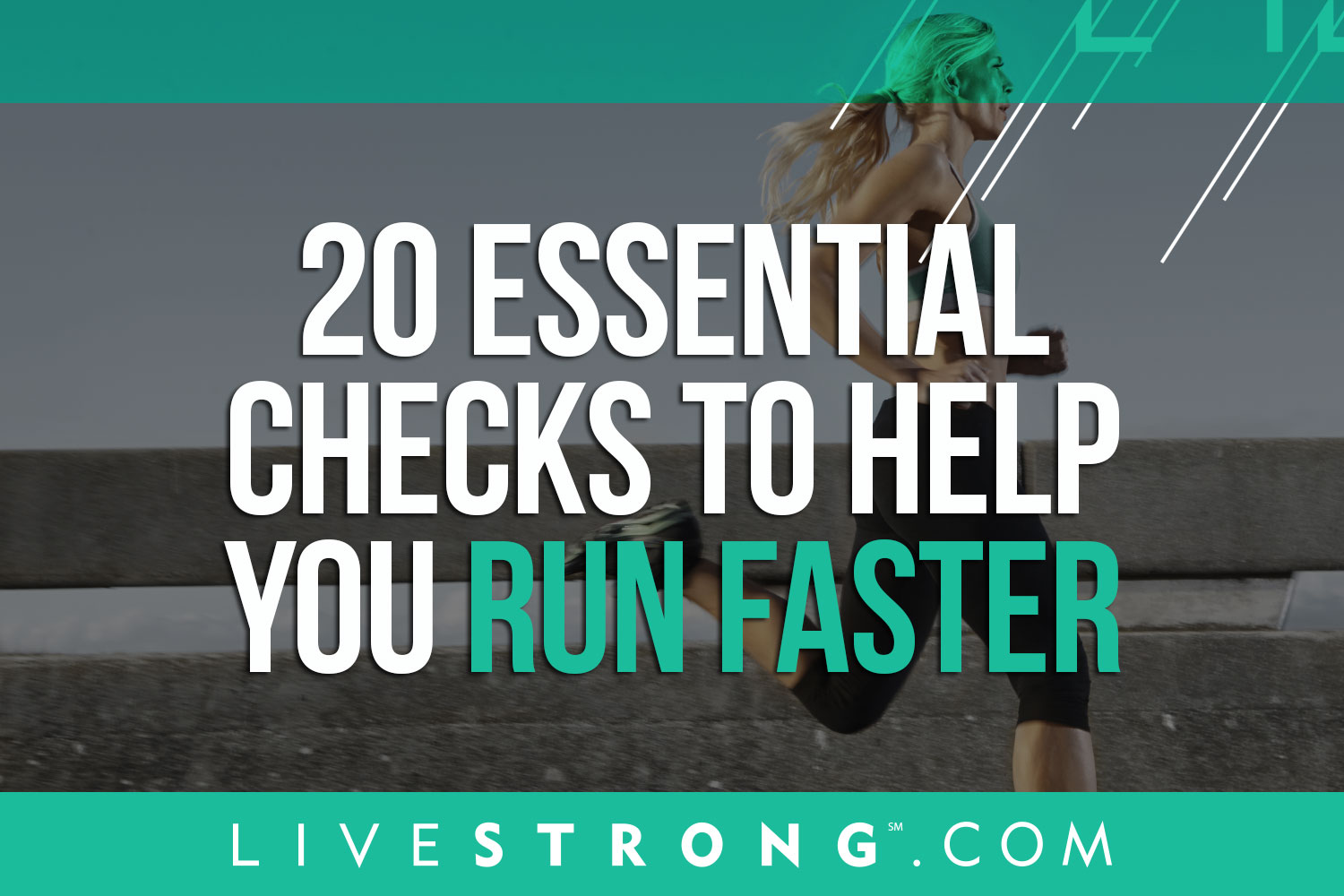 20 Essential Checks To Help You Run Faster