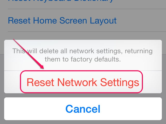 Tap Reset Network Settings from the menu.