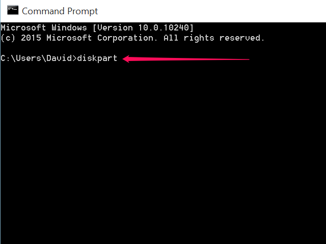 Type diskpart in the Command Prompt window.