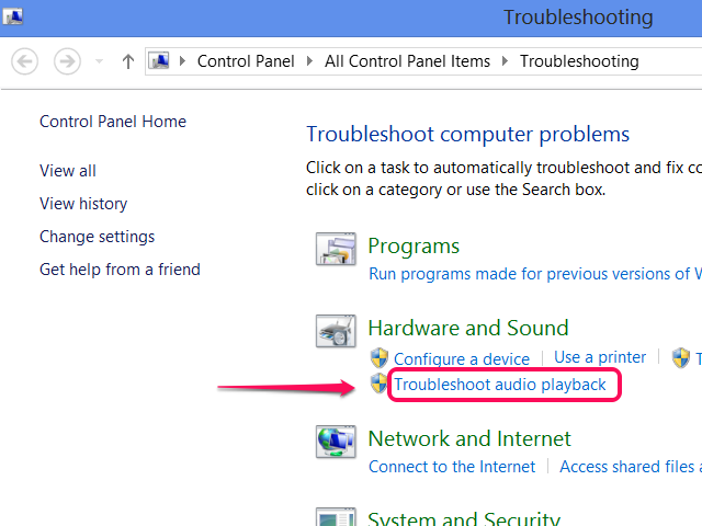 Run the troubleshooter.