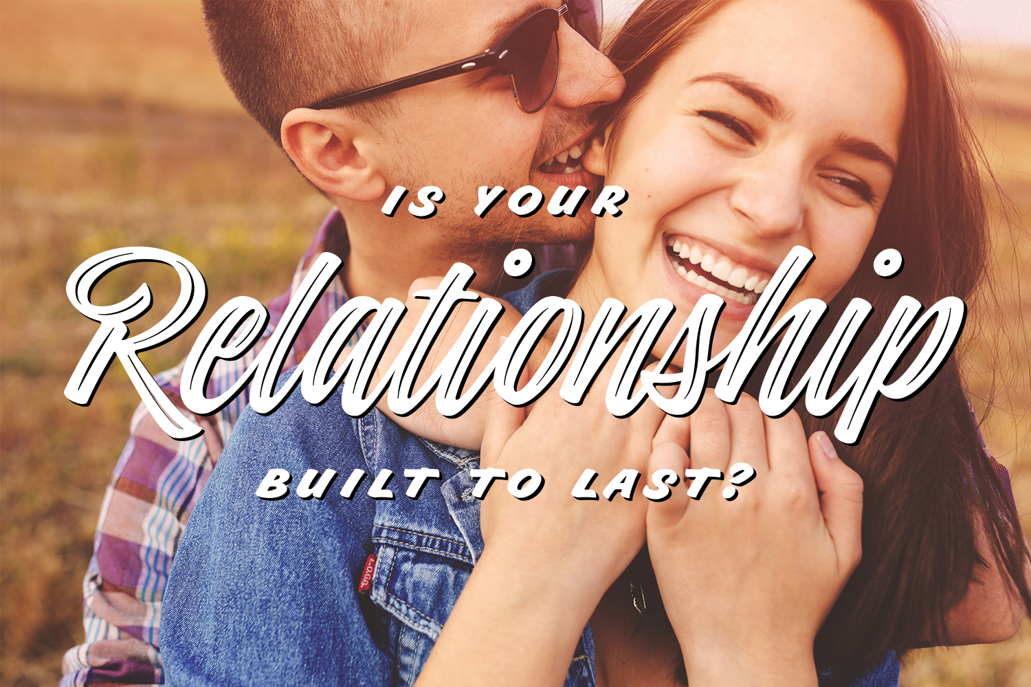 teenage love problems relationships com 9 ways to ensure your relationship is built to last