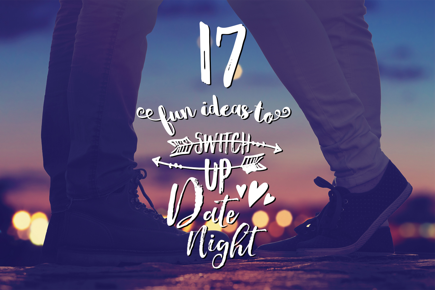 17 fun ideas to shake up date night livestrong com