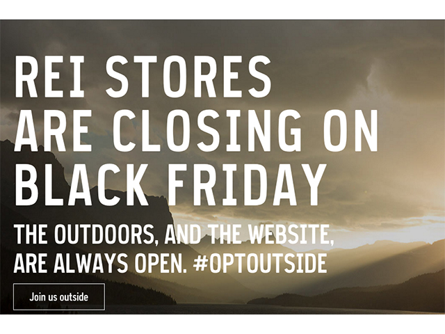 REI closes on Black Friday.