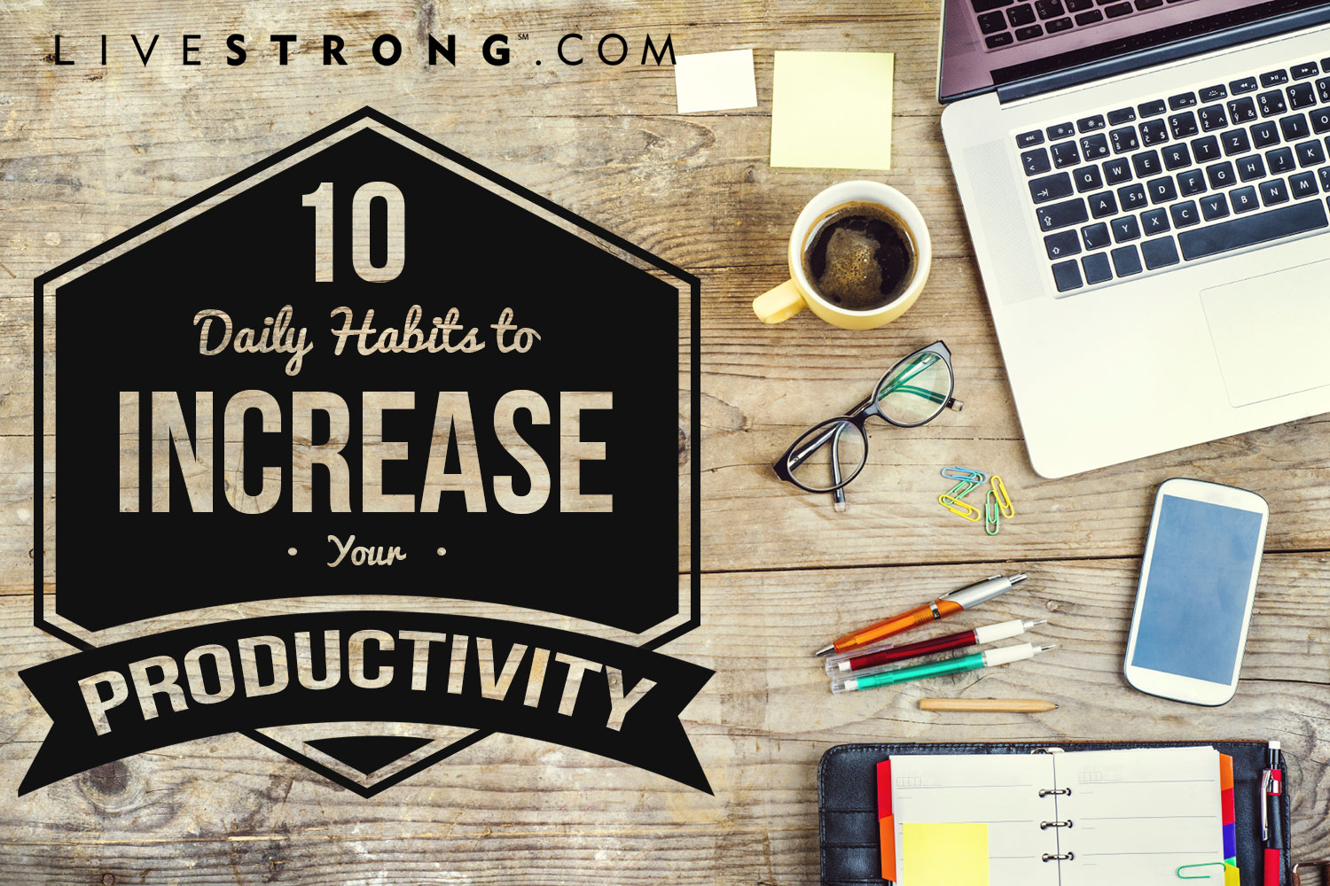10 steps how to use stress to increase your productivity motivate - 10 Daily Habits To Increase Your Productivity