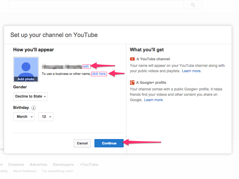 Enter your personal information when you set up your channel.