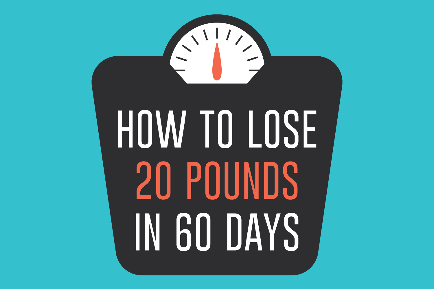 how to lose 20 pounds in 60 days livestrong com