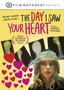 "Boston Jewish Film Festival presents ""The Day I Saw Your Heart"""