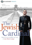 North Shore International Jewish Film Festival- The Jewish Cardinal, Opening Night