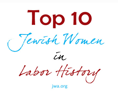 The Top 10 Jewish Women in Labor History
