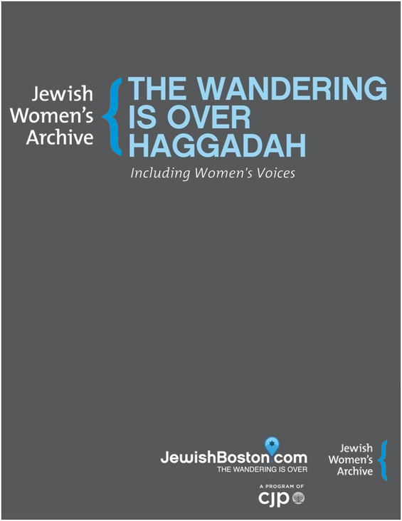 Including Women's Voices: The Jewish Women's Archive edition of The Wandering Is Over Haggadah