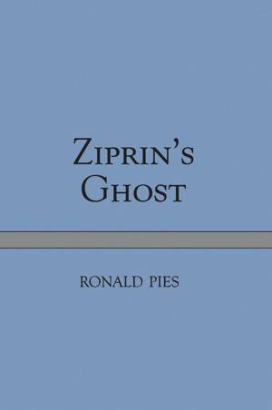 Book Review: Ziprin's Ghost by Ronald Pies