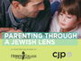 Parenting Through a Jewish Lens - Join Us for an Info Session