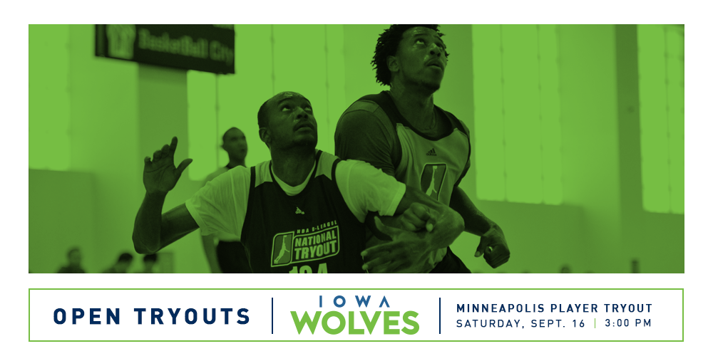 Register For Open Tryouts With The Iowa Wolves!
